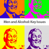 Men and Alcohol: Key Issues
