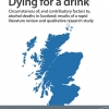 'Dying for a drink' - SHAAP report on alcohol-related mortality in Scotland